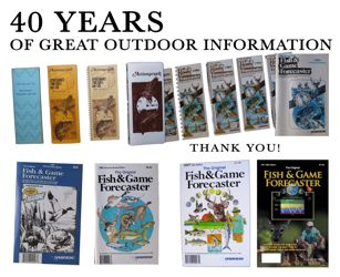 40 Years of The Fish & Game Forecaster